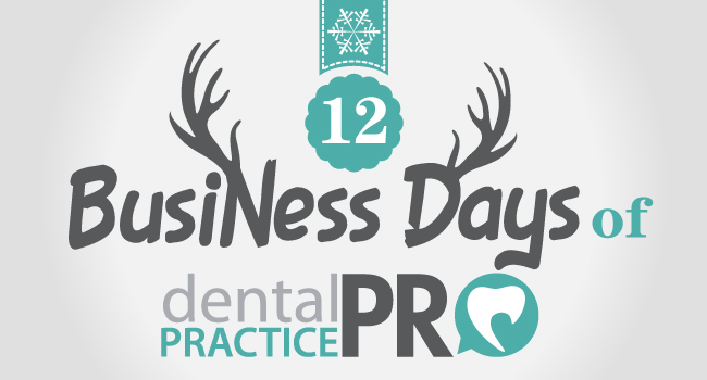 12 Business Days of Dental Practice Pro